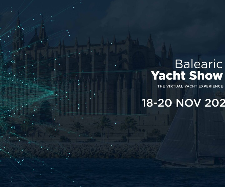 From 18th to 20th November the main players in the marine industry will be connected virtually at the Balearic Yacht Show.